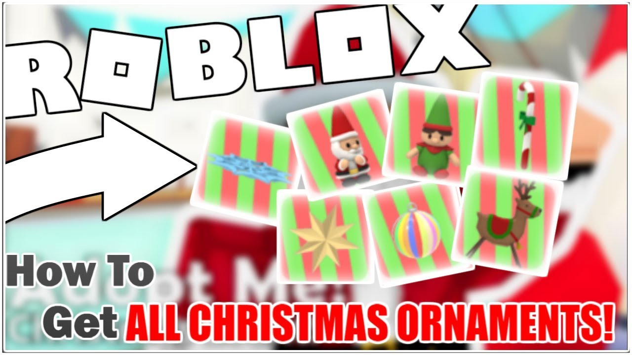 How To Find All Christmas Ornaments In Adopt Me Roblox Youtube