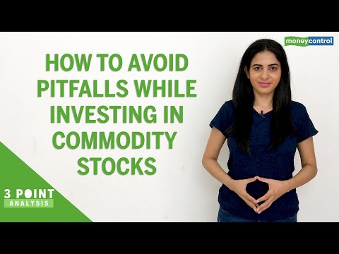 3-Point Analysis | How To Avoid Pitfalls While Investing In Commodity Stocks