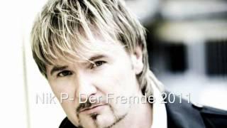 Nik P-Der Fremde 2011