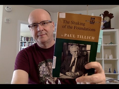 The Shaking of the Foundations by Paul Tillich - Book Chat