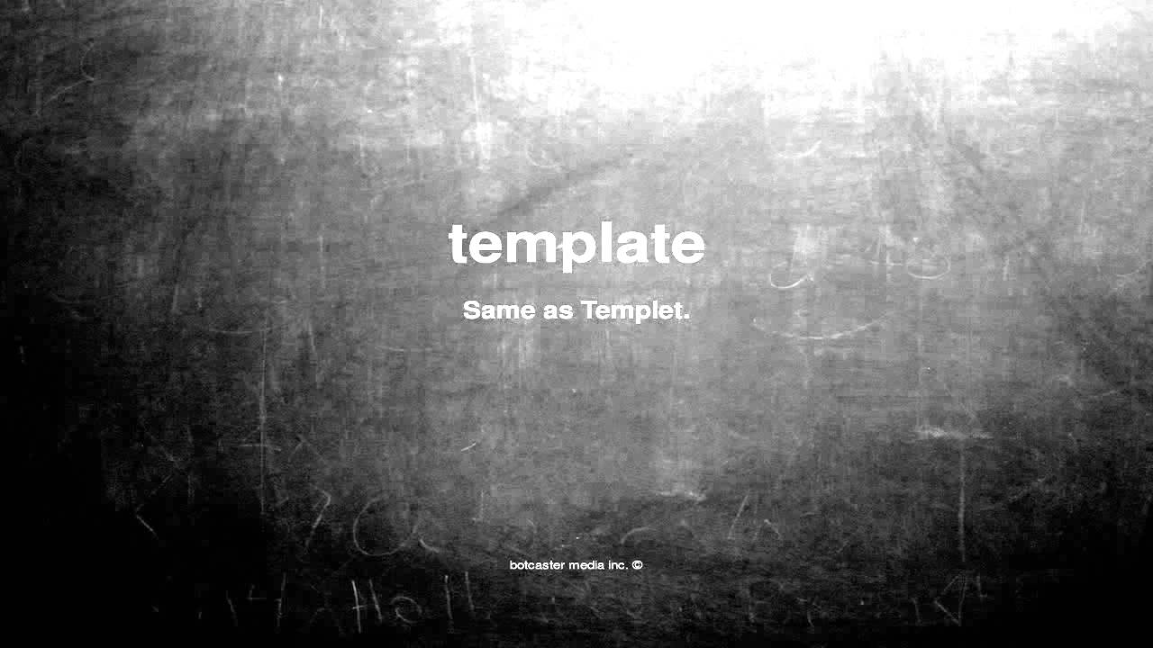 What Does Template Mean Youtube