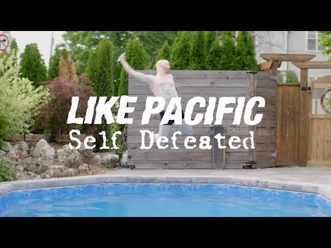 """Like Pacific """"Self Defeated"""" Official Video"""