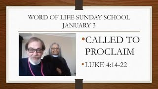 Sunday School - Called to Proclaim
