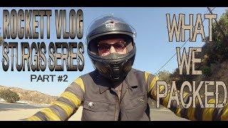 """What We Packed!""  - Sturgis Series #2 // Rikki Rockett"