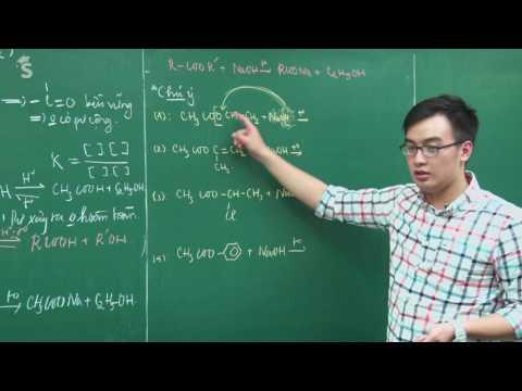 Lý thuyết về este (Tính chất, điều chế) – Lớp 12 – Thầy Phạm Thanh Tùng