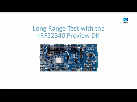 Nordic Semiconductor – Bluetooth 5 Long Range Test with nRF52840