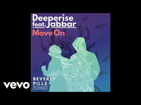 Deeperise - Move On (Beverly Pills Remix) ft. Jabbar