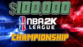 NBA 2K18 | NBA2K League Championship | $100,000 TIP-OFF Tournament (Down to the Wire!)