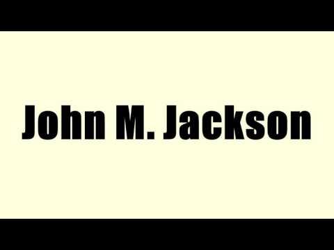 John M. Jackson