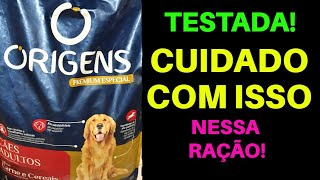 Ração ORIGENS - CUIDADO COM ISSO! | Ração Premium Especial