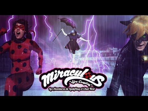 "MIRACULOUS ""Live Cosplay"" Ep04 - Climatika"