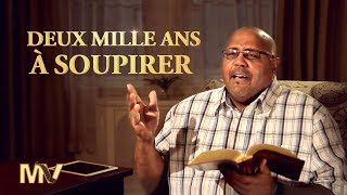 Musique chrétienne « Deux mille ans à soupirer »