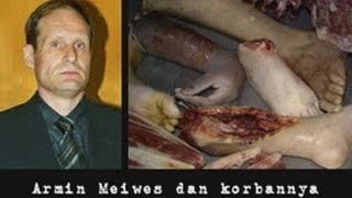 Crime documentary - Armin Meiwes the cannibal of Rotenburg