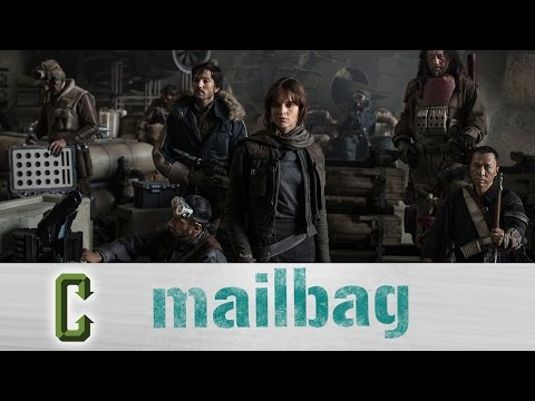 Collider Mail Bag - Will Rogue One Make Other Movies Move Release Dates?