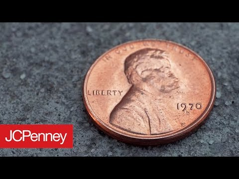 The Worth of a Penny | JCPenney