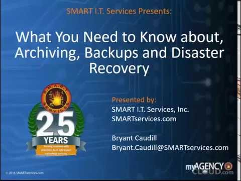 What Agencies Should Know About Archiving, Backups, and Disaster Recovery