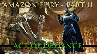 DCUO - Act of Defiance: Amazon Fury Part II [DLC 13]
