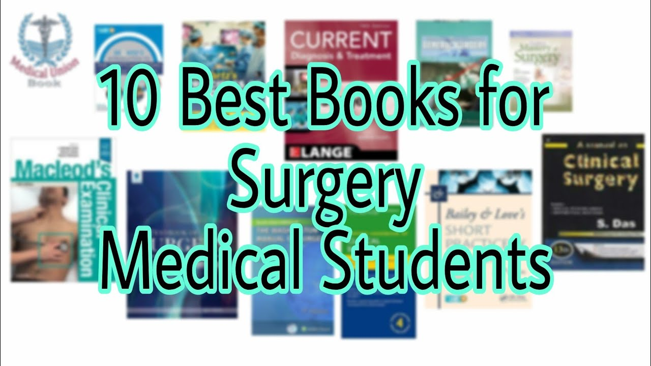 10 Best Books for Surgery Medical Students | Medical Union Book #Generalsurgery