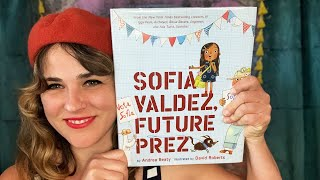 Sofia Valdez, Future Prez by Andrea Beaty - read by Lolly Hopwood