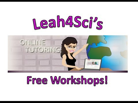 Leah4Sci's Awesome Free Online Organic Chemistry I and II Workshops!