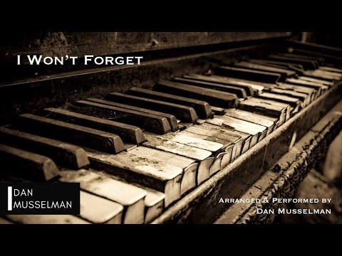 I Won't Forget, Brian and Jenn Johnson (Bethel Music). Solo Piano.