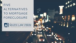 5 Alternatives to Mortgage Foreclosure - Pennsylvania Lawyer Sean P. Mays