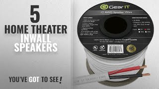 Top 5 Home Theater Inwall Speakers [2018]: 12 AWG CL2 OFC In Wall Speaker Wire, GearIT Pro Series