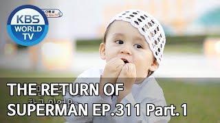 The Return of Superman | 슈퍼맨이 돌아왔다 - Ep.311 Part. 1 [ENG/IND/2020.01.12]