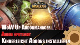 WoW UP Addonmanager - Aḋdons einfach installieren - World of Warcraft Shadowlands