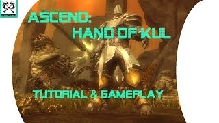 Ascend: Hand of Kul - Complete Beginner Tutorial - Review and Gameplay - PC - Part 1