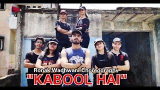 Kabool Hai Muhfaad | Ronak Wadhwani Choreography | Dance Cover | New Hindi Song 2019