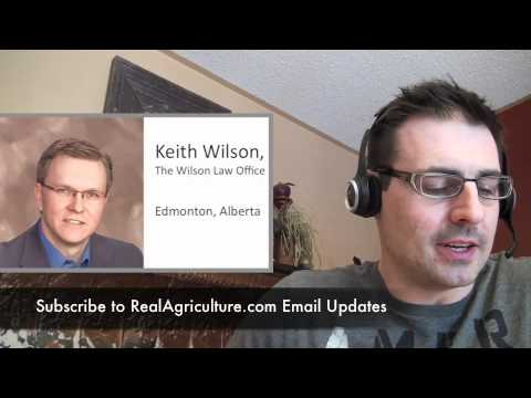 Keith Wilson Updates RealAgriculture on his Meeting with Mel Knight on Bill 36