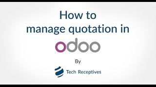 How to Manage Quotation in Odoo