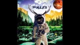 30 MILES - 05 - Monique