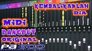 Kembalikanlah Dia - Midi Dangdut Original Korg PA 600