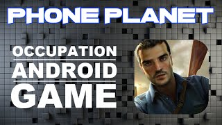 Обзор игры Occupation на ANDROID - Лучшие игры на андроид 2015 PHONE PLANET