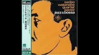 Download lagu Sadao Watanabe JazzBossa MP3