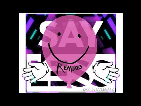 EvilBeatz - Say LE$$ (Remix)