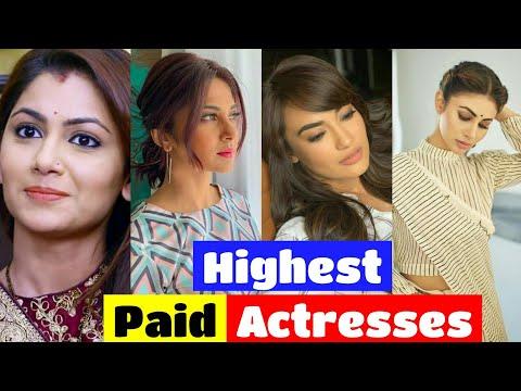 Top Ten Highest Paid Indian TV Actresses ||2019