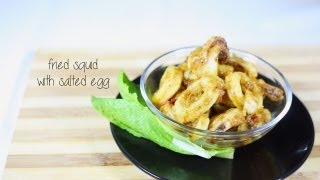 How to make Fried Squid with Salted Egg