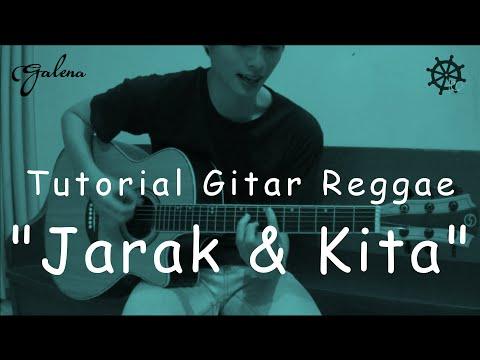 Belajar Gitar Reggae (Jarak Dan Kita - Dhyo Haw)