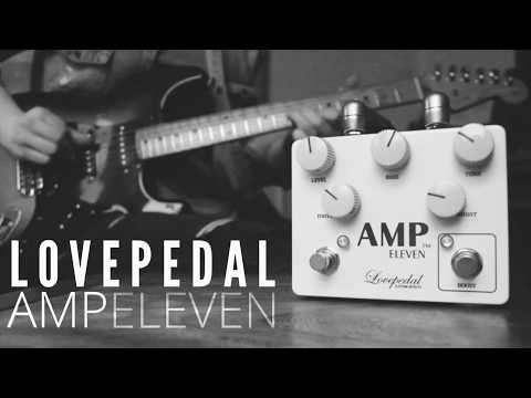 Lovepedal Amp Eleven - Chris Buck