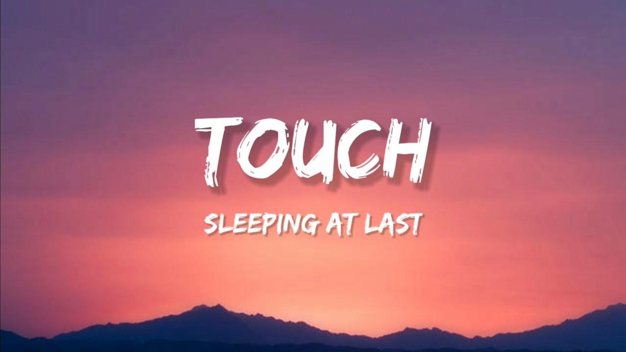 Download Sleeping At Last - Touch (Lyrics)