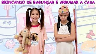 BRINCANDO DE BAGUNÇAR E ARRUMAR A CASA - Kids Pretend Play with Cleaning Toys