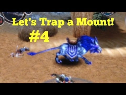 Order & Chaos Online: LET'S TRAP A MOUNT #4!