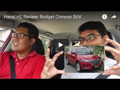 Haval H2 Review: Budget Chinese SUV