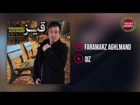 İran Mahnilari   Faramarz Aghlmand - Ghiz