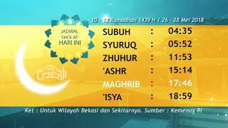 Download Video Jadwal Sholat : 10-12 Ramadhan 1439 H / 26 - 28 Mei 2018 MP3 3GP MP4