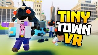 STRANGER THINGS ARE HAPPENING - Tiny Town VR Gameplay Part 18 - VR HTC Vive Gameplay Tiny Town