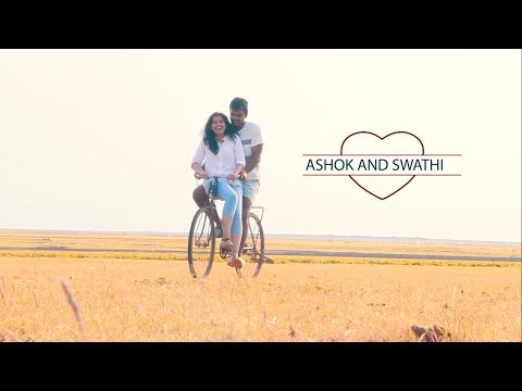 Ashok weds Swathi - pre wedding video